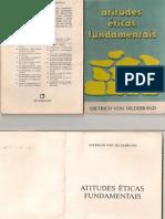 Atitudes Éticas Fundamentais - Dietrich Von Hildebrand