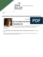 Así Se Roban Las Elecciones en Colombia (I) _ Las2orillas
