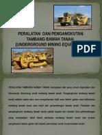 Peralatan Tambang Bawah Tanah
