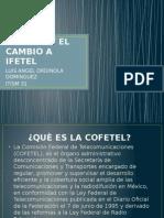 Cofetel y El Cambio a Ifetel