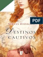 Destinos Cautivos - Nieves Hidalgo