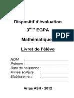 Evaluation 3eme EGPA 2012 Livret Eleve Mathematiques