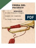 Guerra Del Pacífico. Memorias de José Francisco Vergara y Diario de Campaña de Diego Dublé Almeida