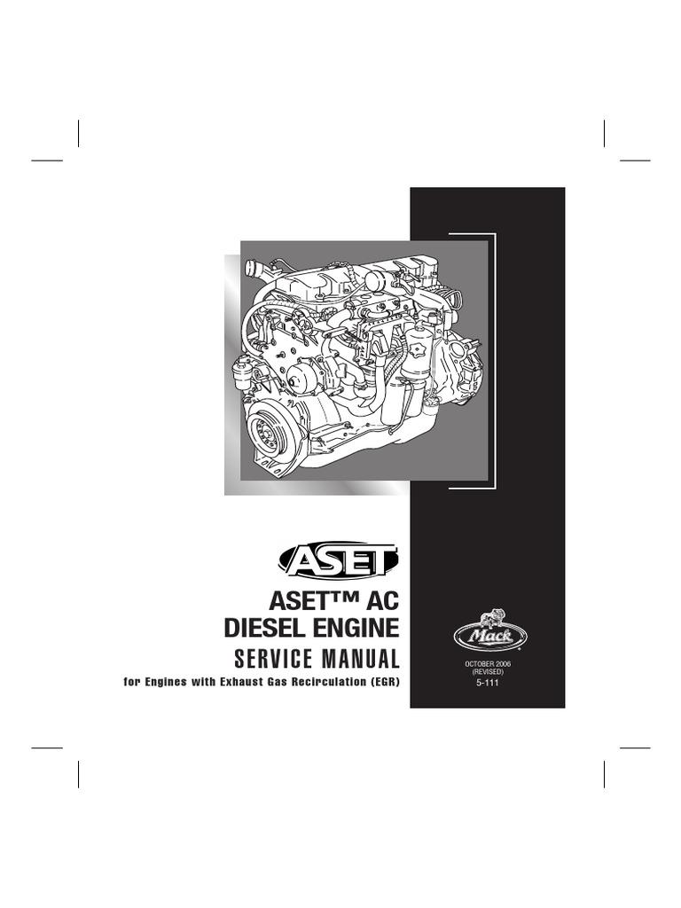 aset ac diesel engine service manual 5 111 cylinder engine rh scribd com This Is a Volvo Engine Mack MP8 Engine mack mp8 engine service manual