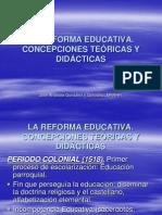 La Reforma Educativa.