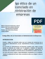 Código Ético de Un Licenciado en Administración De