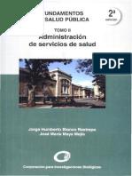 140826757 Administracion de Servicios de Salud Escrito Por Jorge Humberto Blanco Restrepo Jose Maria Maya Mejia
