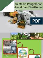 Alat dan Mesin Pengolahan Bio Fuel