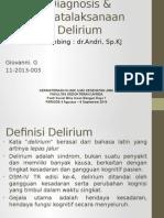 Slide Diagnosis & Penatalaksanaan Delirium
