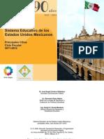 1Sistema Educativo de Los Estados Unidos Mexicanos 2011-2012