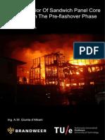 Fire Behavior of Sandwich Panel Core Materials in the Pre Flashover Phase