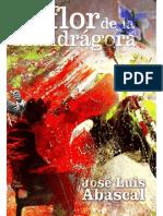 La Flor de La Mandragora - Jose Luis Abascal