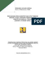 E.4 KAK-Penyusunan Revisi Master Plan KTM Tobadak Mateng 2014