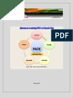 Aplicaciones de PACIE en la Educación Virtual