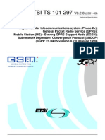 GSM 04.65, GPRS, MS-SGSN, Subnetwork Dependent Convergence Protocol (SNDCP).