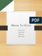 4Rivers Test Kitchen