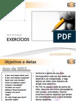 EXERCÍCIOS - Técnicas de Análise e Solução de Problemas - E2S