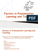 Factors in Pronunciation Learning and Teaching