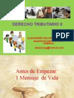 DERECHO TRIBUTARIO II DIAPOSITIVAS FINAL SOLORZANO[1].ppt