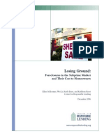 Losing Ground- Foreclosures in the Subprime Market and Their Cost to Homeowners