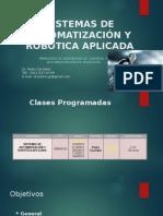 Sistemas de Automatización y Robotica Aplicada Clase i