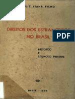 Direitos Dos Estrangeiros No Brasil - Histórico e Situação Presente
