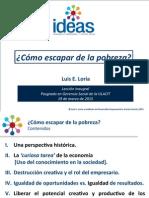 Luis E. Loria -  ¿Cómo escapar de la pobreza?