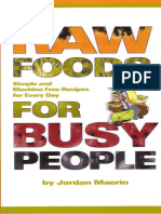 Jordan Maerin - Raw Foods for Busy People