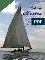 Slow Motion (Scribd.com Edition)