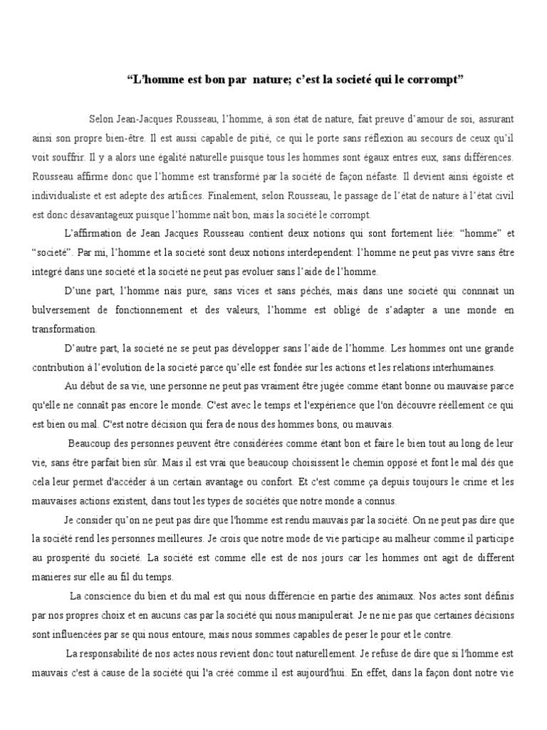 L Homme Est Bon Par Nature C La Societe Qui Le Corrompt Mal Jean Jacque Rousseau Naturellement Dissertation