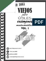 Exámenes de matemática - Vol. I