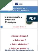 Sesion 2 Administracion y Disdmmreccion Estrategica