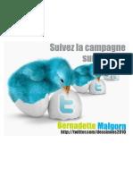 Bernadette Malgorn suivez la campagne sur Twitter
