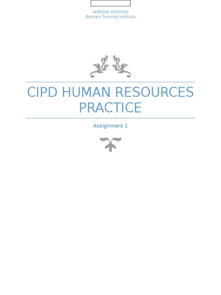 cipd assignment 3hrc Cipd level 3 4dep avtivity 1 activity 1 the cipd hr cipd assignment submission declaration cipd – 5dpp the effective hr practitioner.