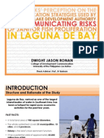 "First Presentation on ""Fisherfolks' Perception on the Communication Strategy Used by the Laguna Lake Development Authority - Janitor Fish Project Team in Communicating the Risks of Janitor Fish Proliferation in Laguna de Bay""."