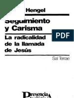 Nr. 7 Hengel Martin Seguimiento Y Carisma La Radicalidad de La Llamada de Jesus Afr St Presencia Teolog