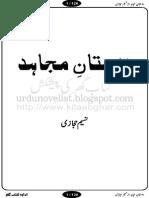 Dastan E Mujahid By Naseem Hijazi urdunovelist.blogspot.com.pdf