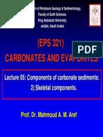 Lecture 05 Components of Carbonate Sediments 2) Skeletal Components