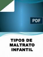 TIPOS DE MALTRATO INFANTIL.pptx