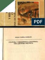 Cultura y Resistencia Cultural Una Lectura Politica - Hilda Varela Barraza-libre