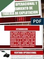 Ventana Operacional y Asiento de Tubería de Explotación