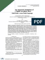 Dynamic numerical simulation of gas-liquid two-phase flows Euler/Euler versus Euler/Lagrange