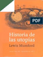 Lewis Mumford - Historia de Las Utopías