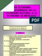 3 - Una Economía Transformada. de La Economía Natural a La Economía de Mercado