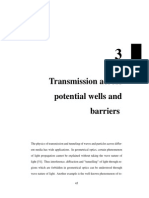 Transmission across potential wells and barriers