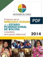 El ejercicio de los Derechos Humanos en el Estado Plurinacional de Bolivia y resultados de la gestión defensorial 2014