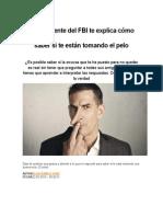 Un Ex Agente Del FBI Te Explica Cómo Saber Si Te Están Tomando El Pelo