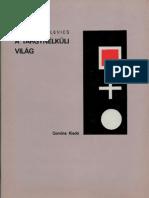 Kazimir Malevics - A tárgynélkuli világ I. II.