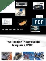 Aplicacion Industrial de Máquinas CNC1