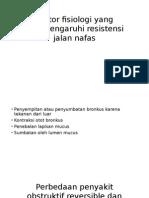 Faktor Fisiologi Yang Mempengaruhi Resistensi Jalan Nafas